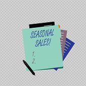 Conceptual Hand Writing Showing Seasonal Sales. Business Photo Showcasing Discount Which Is Offered  poster
