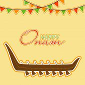 Traditional wooden snake boat and stylish text Happy Onam, South Indian festival celebrations.
