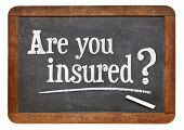 are you insured question on a vintage slate blackboard