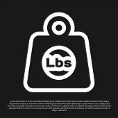 Black Weight Pounds Icon Isolated On Black Background. Pounds Weight Block For Weight Lifting And Sc poster