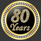80 Years Anniversary Golden Happy Birthday Icon With Diamonds, Vector Illustration