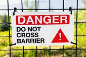Danger Do Not Cross Barrier Sign