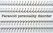 Paranoid Personality Disorder