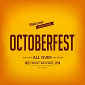Octoberfest festival typography vintage retro style vector design poster. Creative typo font October-fest menu banner template