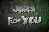 Jobs For You Concept