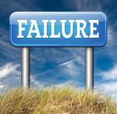 failure fail exam road sign arrow or attempt can be bad especially when failing an important task or in your study failing an exam. You feel frustrated being a looser and disaster