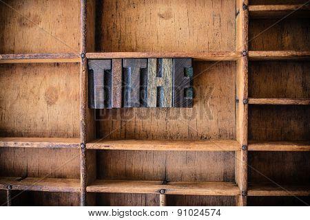 Tithe Concept Wooden Letterpress Theme