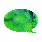 Green Watercolor Blank Speech Bubble Dialogue Blank Form On White Background. Speech Bubble Hand Dra poster