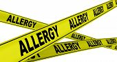 Allergy. Yellow Warning Tapes With Black Words Allergy. Isolated. 3d Illustration poster