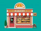 Bakery Shop Building Facade With Signboard. Baking Store, Cafe, Bread, Pastry And Dessert Shop. Show poster