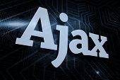 The word ajax against futuristic black and blue background