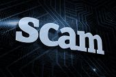 The word scam against futuristic black and blue background