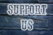 Support Us Concept