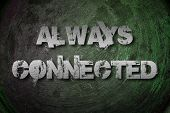 Always Connected Concept