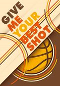 Illustrated basketball poster design with slogan. Vector illustration.