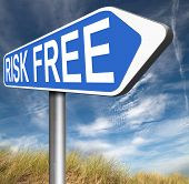 risk free no risks safe investment best top quality product money back guarantee
