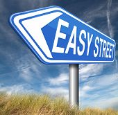 easy street indicating easy solutions or a way to avoid problems safe way no taking risk comfortable comfort zone secure route safe way