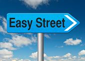 easy street indicating easy solutions or a way to avoid problems safe way taking no risks comfortabl