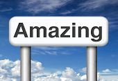 stock photo of you are awesome  - awesome and amazing with a big wow factor and really mind blowing and fantastic - JPG