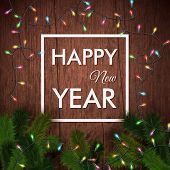 Happy new year card. Wooden background, realistic garland and Ch