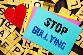 Handwritten Text Showing Stop Bullying. Conceptual Photo Awareness Problem About Violence Abuse Bull poster
