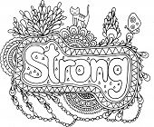 Coloring Page For Adults With Mandala And Strong Word. Doodle Lettering Ink Outline Artwork. Vector  poster