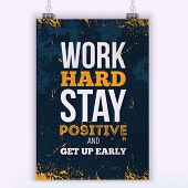 Work Hard Motivation Business Concept. Vector Motivational And Inspirational Typography Poster. Prin poster