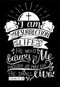 Hand Lettering I Am The Resurrection And Life. Biblical Background. New Testament. Christian Verse.  poster