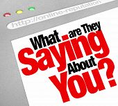 The words What Are They Saying About You? on a website screen to ask about your online Internet repu