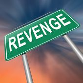 picture of revenge  - Illustration depicting a sign with a revenge concept - JPG