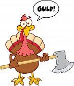 Turkey With Ax Cartoon Character And Speech Bubble