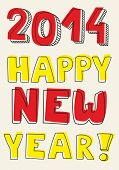 Happy New Year 2014 hand drawn colorful vector wishes.
