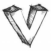 Sketchy Hand Drawn Letter V Isolated On White