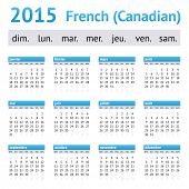 2015 French American Calendar (Canadian). Week starts on Sunday