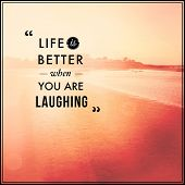 Inspirational Typographic Quote - Life is better when you are laughting