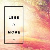Inspirational Typographic Quote - Less is More
