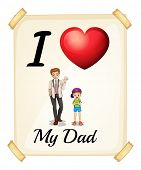 Illustration of I love my dad sign