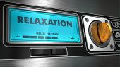 Relaxation on Display of Vending Machine.