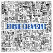 stock photo of cleanse  - Close up ETHNIC CLEANSING Text at the Center of Word Tag Cloud on White Background - JPG