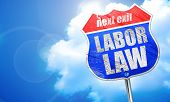 labor law, 3D rendering, blue street sign poster