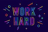 Work Hard. Poster Banner With Text Work Hard For Emotion, Inspiration And Motivation. Trendy Hand-dr poster