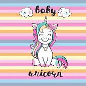 Cute Baby Unicorn And Inscription Baby Unicorn poster
