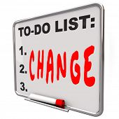 The word Change written under words To Do List on a Dry Erase Board telling you to adapt and improve