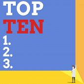 Handwriting Text Top Ten. Concept Meaning The Ten Most Popular Songs Or Recordings In The Popular Mu poster