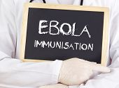 Doctor Shows Information: Ebola Immunisation