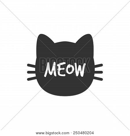 poster of Cat. Meow. Cat Head Silhouette. Isolated Black Cat Vector Illustration