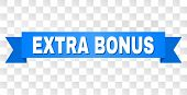 Extra Bonus Text On A Ribbon. Designed With White Caption And Blue Tape. Vector Banner With Extra Bo poster