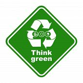 Green eco think green sign
