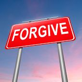 pic of forgiven  - Illustration depicting a sign with a forgive concept - JPG
