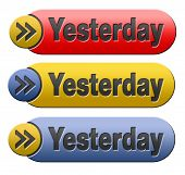 Yesterday icon or button passed day or time